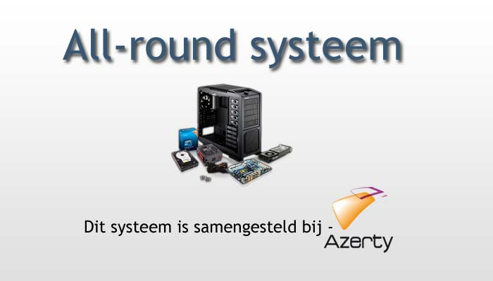 All-round systeem – Best Buy Guide – Augustus 2013