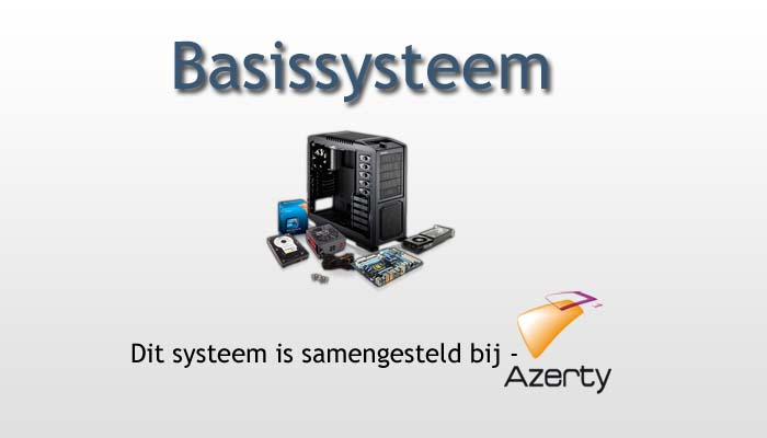 Basissysteem – Best Buy Guide – Augustus 2013