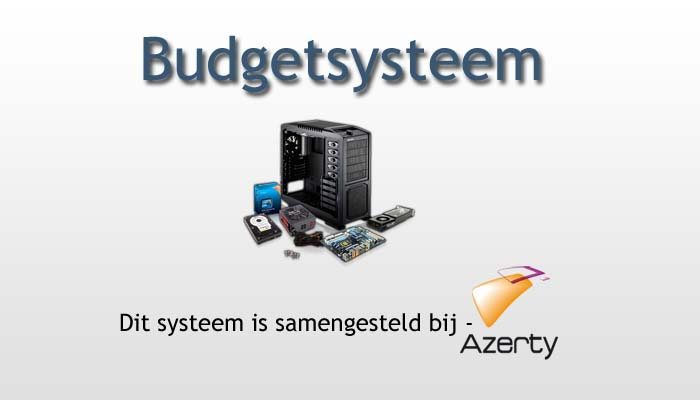 Budgetsysteem - Best Buy Guide - Augustus 2013